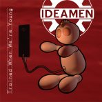 Ideamen Trained When We're Young CD