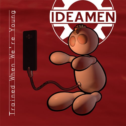 Ideamen Trained When We're Young Album Cover